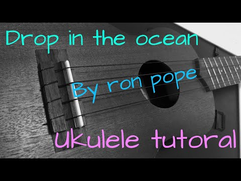 A Drop In The Ocean Ukulele Chords By Ron Pope Worship Chords