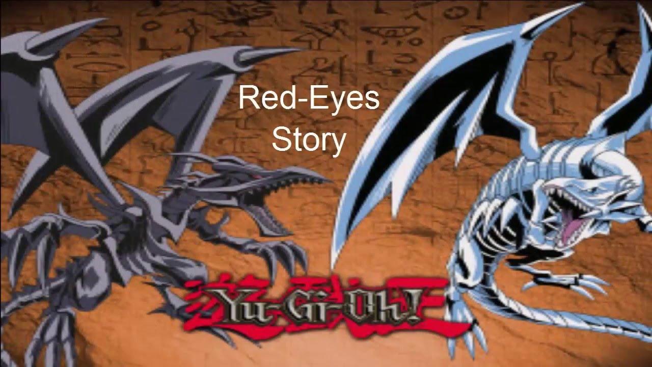 Yu Gi Oh Red Eyes Black Dragon Story Youtube