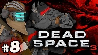GREELY GREELY GREELY - Dead Space 3 Hard Co-op w/Nova & Sp00n Ep.8
