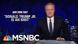 Jared Kushner Letting Donald Trump Jr. Take The Fall   The Last Word   MSNBC