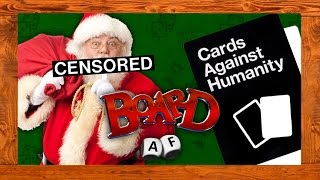 CHRISTMAS AGAINST HUMANITY (Board AF)