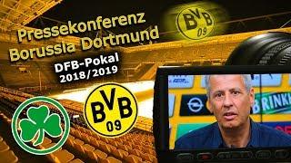 SpVgg Greuther Fürth - Borussia Dortmund: Pk zum DFB-Pokalspiel mit Lucien Favre
