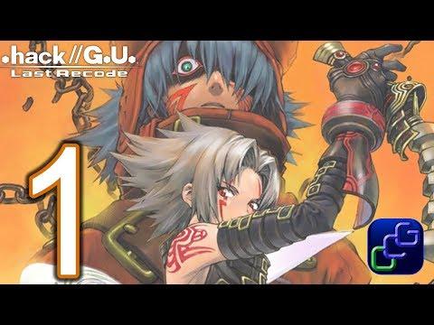 .hack//G.U. Last Recode Vol 1. Rebirth PC Walkthrough - Gameplay Part 1 -