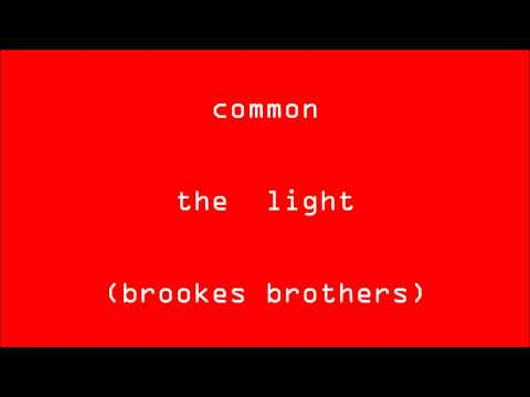 [fmnt] Common - The Light (Brookes Brothers) HD