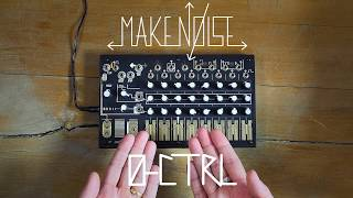 Make Noise 0-CTRL Analogue CV/Gate Touch Sequencer Demo