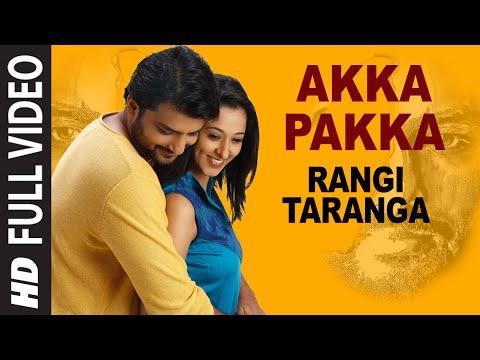 Akka Pakka Full Video Song | RangiTaranga | Nirup Bhandari, Radhika Chethan