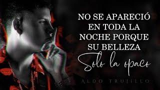 aldo Trujillo songs