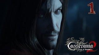 Прохождение Castlevania Lords of Shadow 2(HARD) - часть 1:ЕСТЬ,чтобы ЖИТЬ!!!