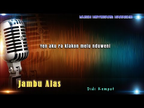 Didi Kempot - Jambu Alas Karaoke Tanpa Vokal