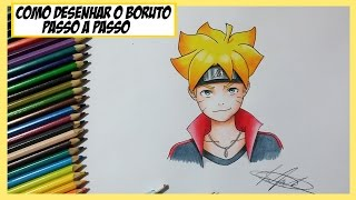 Como Desenhar e Colorir o Boruto (Bolt) - Passo a Passo - How to draw Boruto