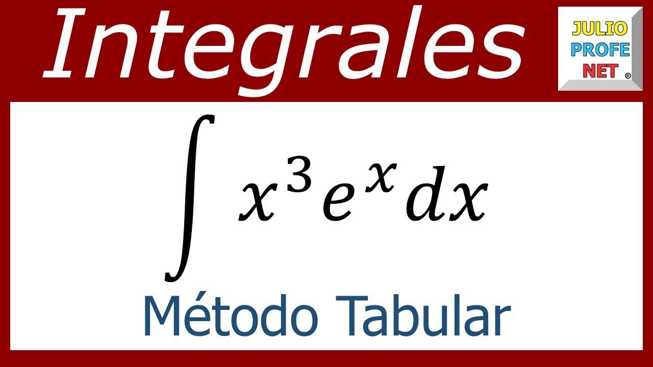 integraci oacute n por m eacute todo tabular ejercicio  integracioacuten por meacutetodo tabular ejercicio 1