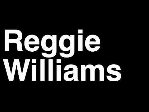How to Pronounce Reggie Williams Charlotte Bobcats NBA Basketball Player Runforthecube