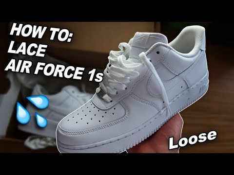 How To Lace Air Force 1s (Loosely) 🔥