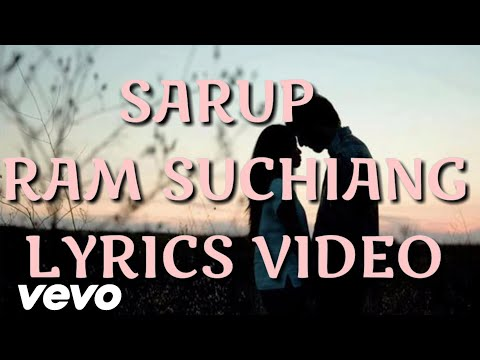Sarup By Ram Suchiang (lyrics video)HD