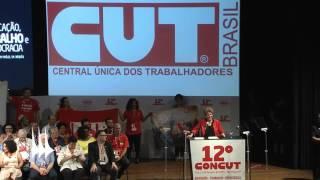 Íntegra - Dilma discursa no 12º Congresso da CUT