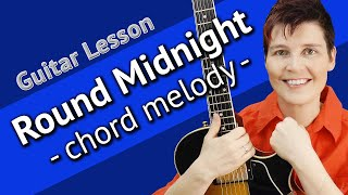 ROUND MIDNIGHT Guitar LESSON - Round Midnight Chord Melody Lesson + TAB + Backing Track