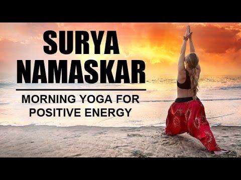 surya namaskar  morning yoga for positive energy  youtube