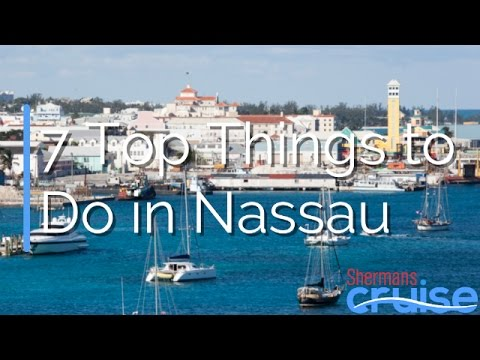 7 Top Things to Do in Nassau