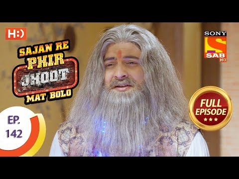 Sajan Re Phir Jhoot Mat Bolo – Ep 142 – Full Episode – 8th December,2017