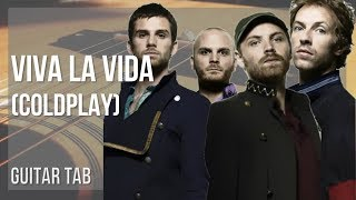 easy guitar tab: how to play viva la vida by coldplay