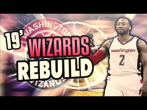 3 SUPERSTARS! 2019 WASHINGTON WIZARDS REBUILD! NBA 2K18