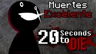 20 Seconds To Die - Muertes Excelentes