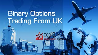 Top UK Trading Binary Options and Brokers sites by top10binary.net