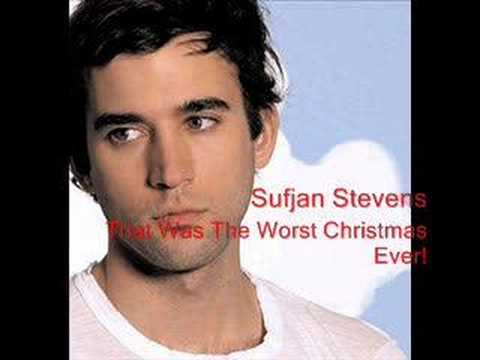 Sufjan Stevens - That Was The Worst Christmas Ever!