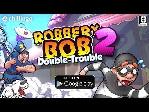 Robbery Bob 2 - Google Play Trailer (Official HD)