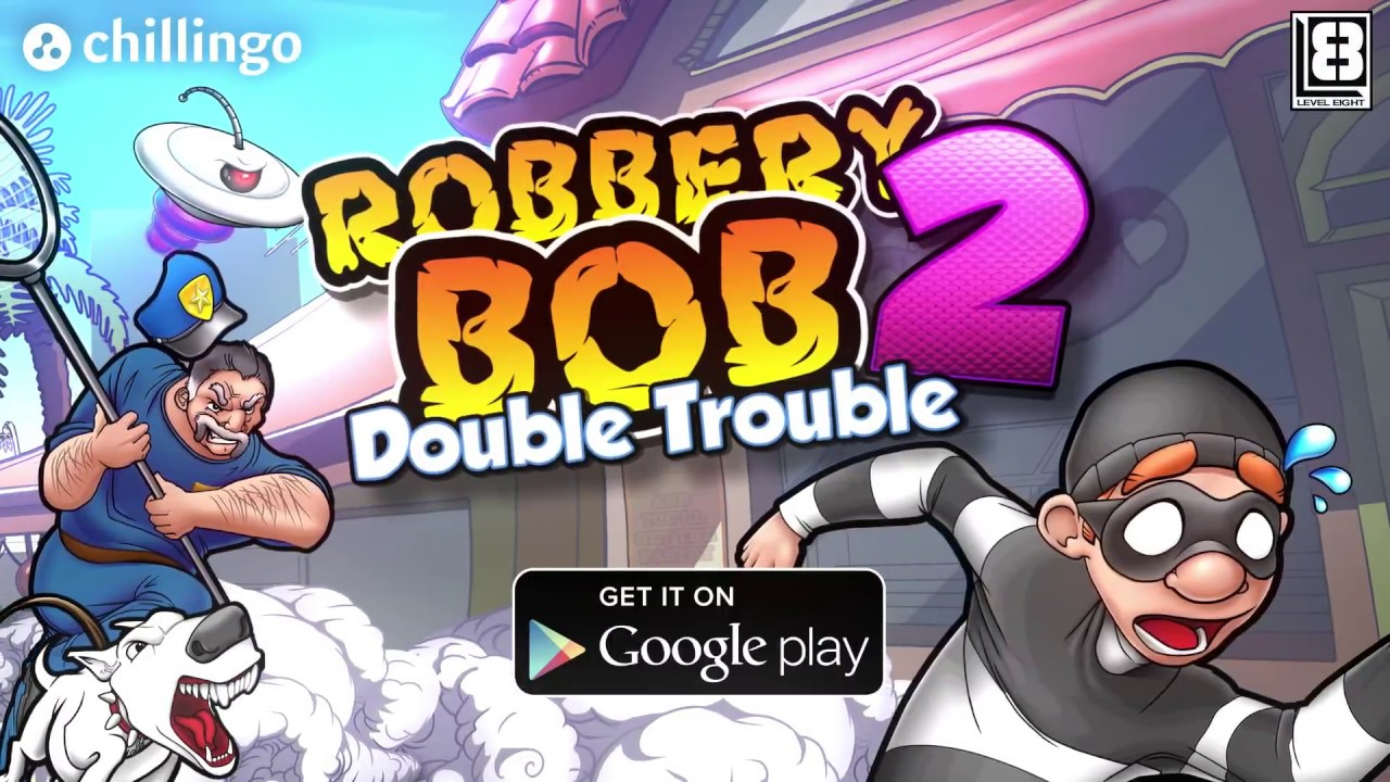 Robbery Bob 2 - Google Play Trailer (Official HD)