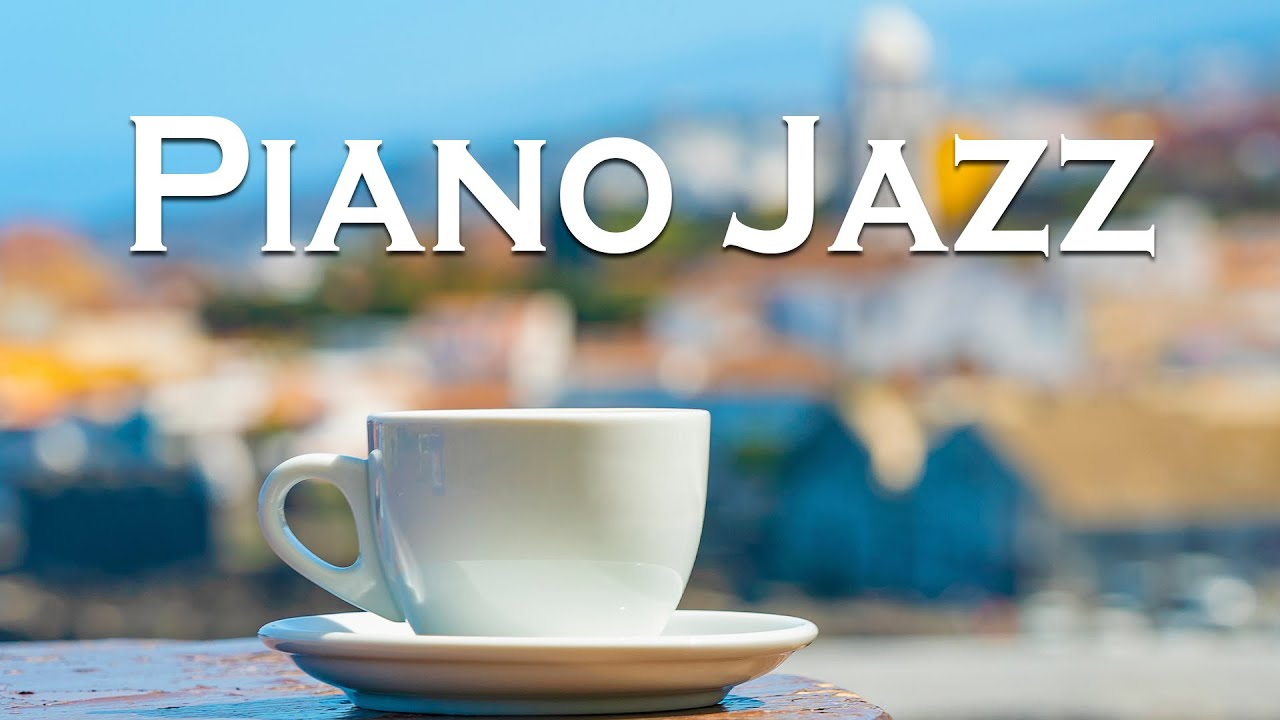 Relax Music - Piano Jazz - Gentle City Jazz Piano For Work, Study and Relax