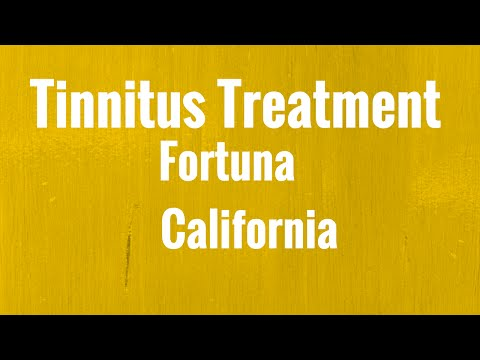 Tinnitus Treatment Fontana California