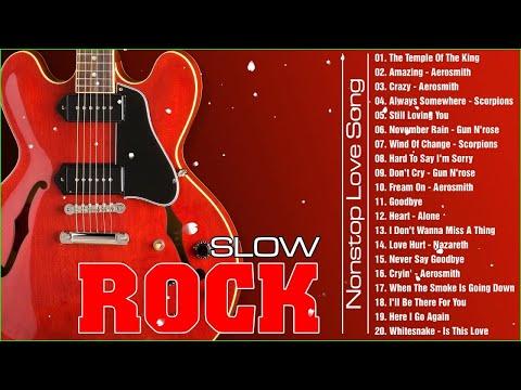 ❤ Greatest Hits Slow Rock Ballads Love Song - GNR, Scorpions, Aerosmith, Bon Jovi, Heart ❤