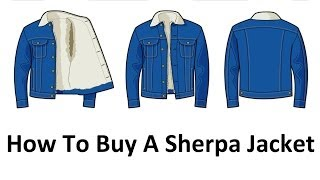 How To Buy A Sherpa Jacket - Men