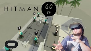 You Dead!!! | Hitman Go VR | Oculus Rift