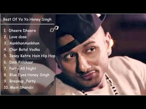 Best of Honey Singh 2016Top 10 hitsYo Yo Honey SinghJukebox 2016
