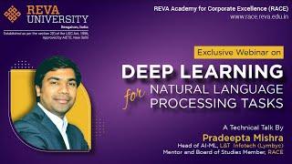Deep Learning for Natural Language Tasks| Webinar| RACE | REVA University
