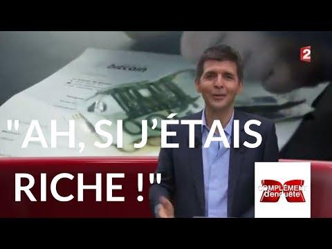 """Complément d'enquête. """"Ah, si j'étais riche !"""" - L'intégrale du 12 octobre 2017 (France 2)"""