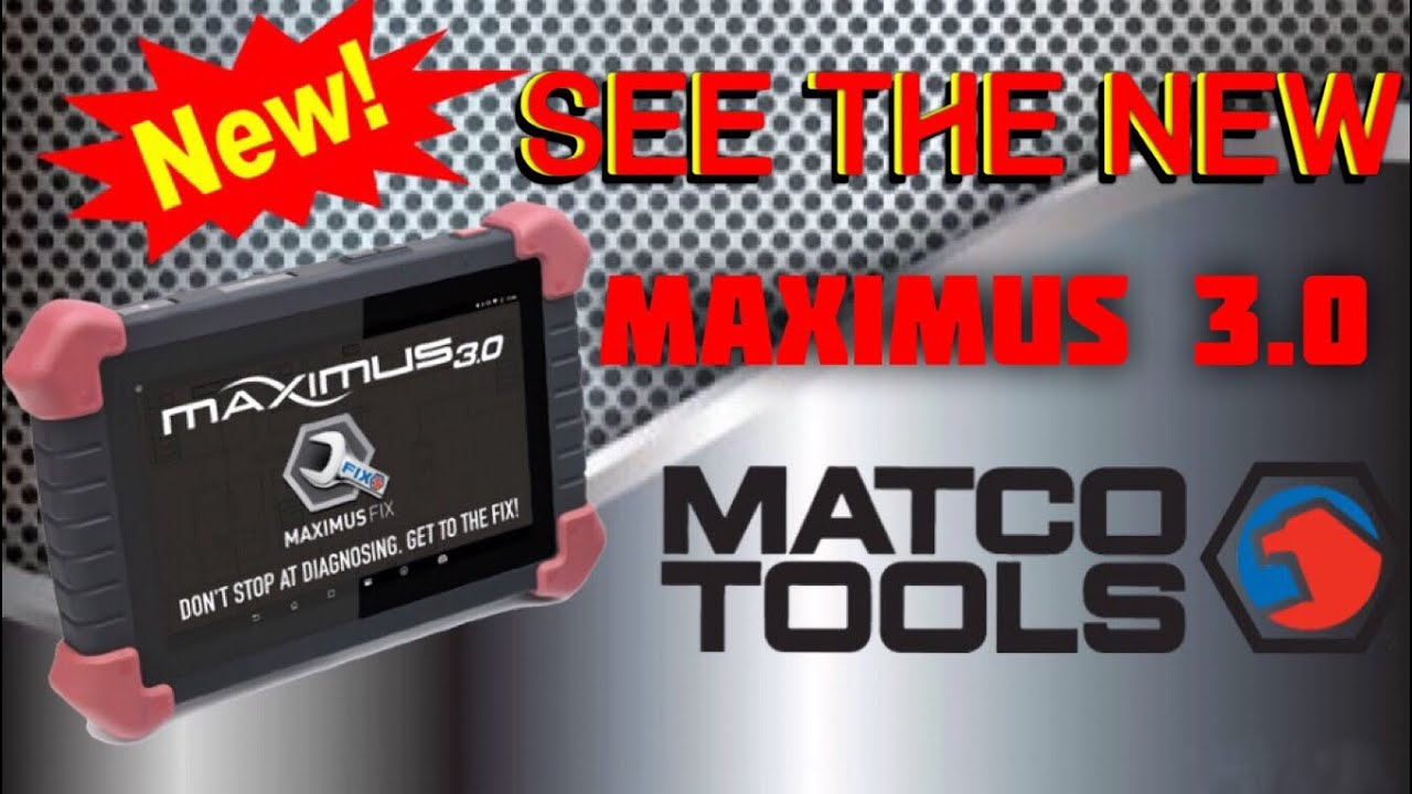 Matco Tools: A Look At The Maximus 3 0 Scanner