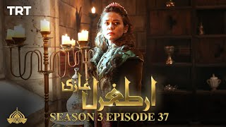 Ertugrul Ghazi Urdu | Episode 37| Season 3