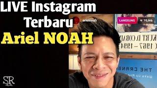 LIVE Instagram Terbaru Ariel NOAH