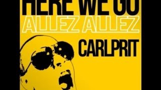 Carlprit - Here We Go (Allez Allez) (Michael Mind Project Radio Edit)