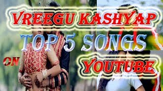 Vreegu Kashyap Top 5 Songs   Assamese Songs   M HimaNta KonCh