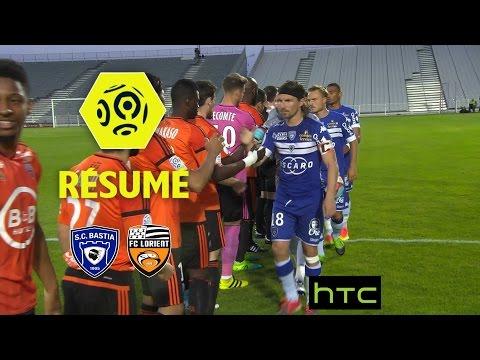 SC Bastia - FC Lorient (2-0)  - Résumé - (SCB - FCL) / 2016-17