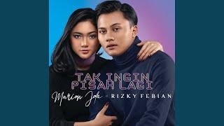 Download lagu Tak Ingin Pisah Lagi