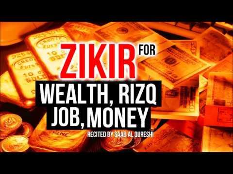 Zikr for wealth, rizq, job, money