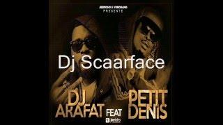 Dj Arafat feat Petit Denis -  Tempiré by Scaarface DJ