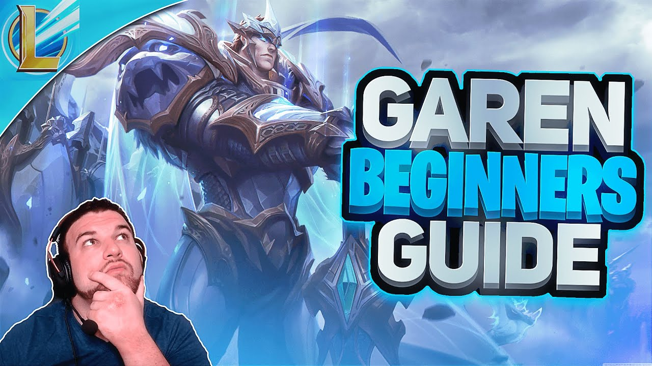 Wild Rift Ultimate Beginner's Guide : Learn How to Play GAREN | Ability Review + Gameplay