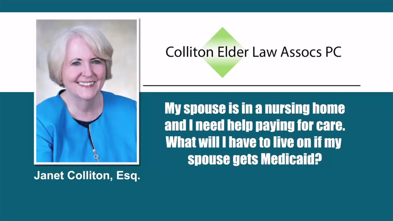 Medicaid Qualifications For Nursing Home Care  West Chester Pa  Colliton  Elder Law