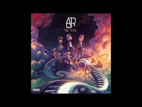 AJR - The Click FULL ALBUM